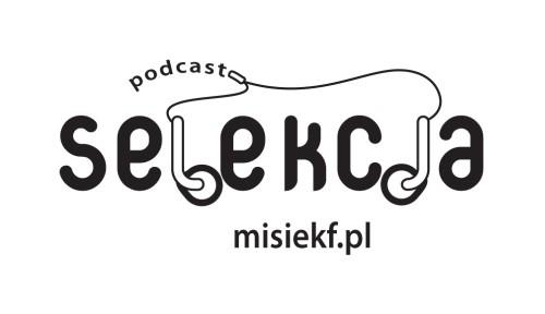 Selekcja Podcast #023